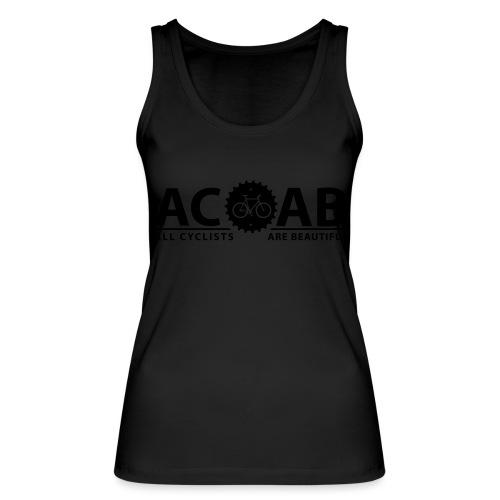 ACAB All Cyclists Are Beautiful T-Shirts - Frauen Bio Tank Top von Stanley & Stella