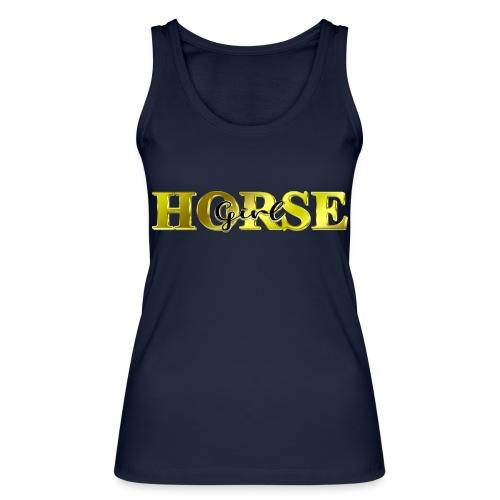 Horsegirl Reiten Pferde Geschenk - Frauen Bio Tank Top von Stanley & Stella