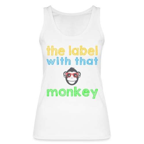 the label with that monkey - Frauen Bio Tank Top von Stanley & Stella