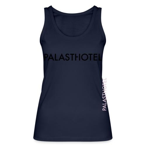Palasthotel - Frauen Bio Tank Top von Stanley & Stella