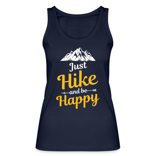 Just Hike And Be Happy Nature-Design für Hiking - Frauen Bio Tank Top von Stanley & Stella