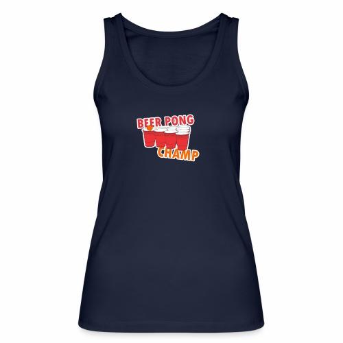 Beer Pong Champion - Frauen Bio Tank Top von Stanley & Stella