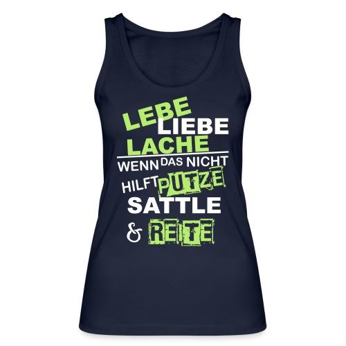 Lebe Liebe Lache Reite - Frauen Bio Tank Top von Stanley & Stella