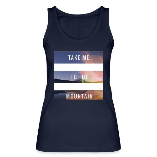 Take me to the mountain - Camiseta de tirantes ecológica mujer de Stanley & Stella