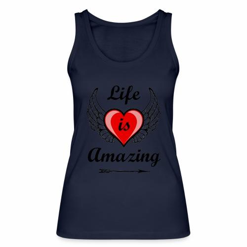 Life is Amazing - Frauen Bio Tank Top von Stanley & Stella