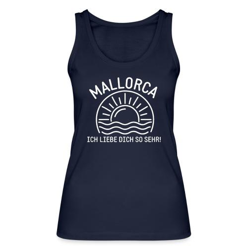 Mallorca Liebe - Das Design für echte Mallorcafans - Frauen Bio Tank Top von Stanley & Stella