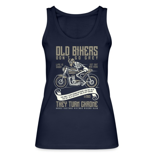 Old Bikers Turn Chrome - Women's Organic Tank Top by Stanley & Stella