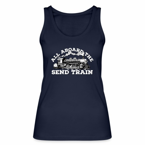 All Aboard the Send Train! - Climbing Shirt - Women's Organic Tank Top by Stanley & Stella