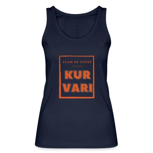 Clan of Gypsy - Position - Kurvari - Frauen Bio Tank Top von Stanley & Stella