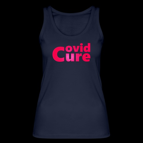 Covid Cure [IMPACT COLLECTION] - Women's Organic Tank Top by Stanley & Stella