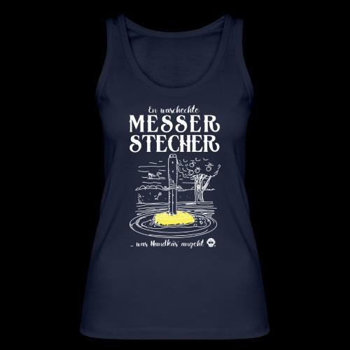 Messerstecher - Frauen Bio Tank Top von Stanley & Stella