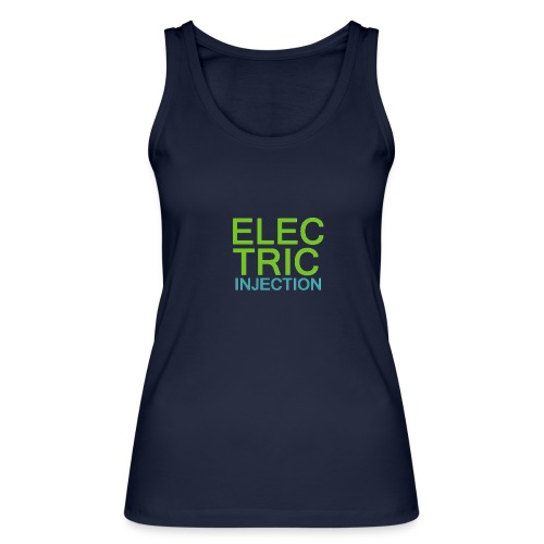 ELECTRIC INJECTION basic - Frauen Bio Tank Top von Stanley & Stella