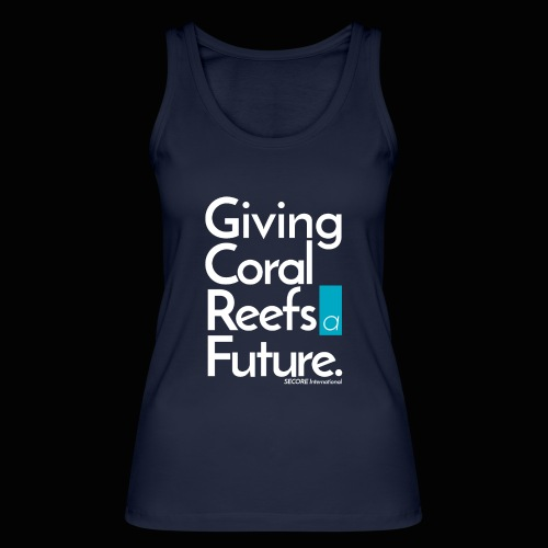 Giving Coral Reefs a Future - Women's Organic Tank Top by Stanley & Stella