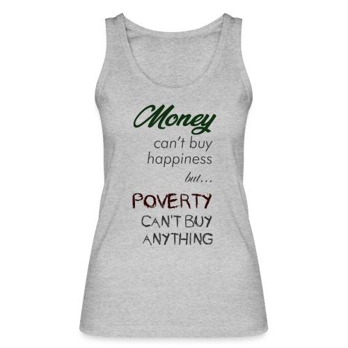 Money can't buy happiness - Top ecologico da donna di Stanley & Stella