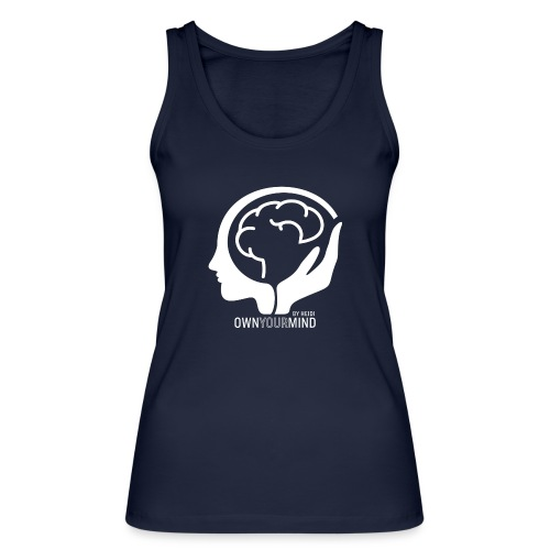 Own Your Mind logotyp vit - Ekologisk tanktopp dam från Stanley & Stella