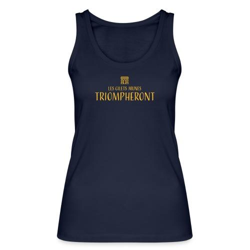 Les gilets jaunes triompheront, t-shirt manif - Débardeur bio Femme
