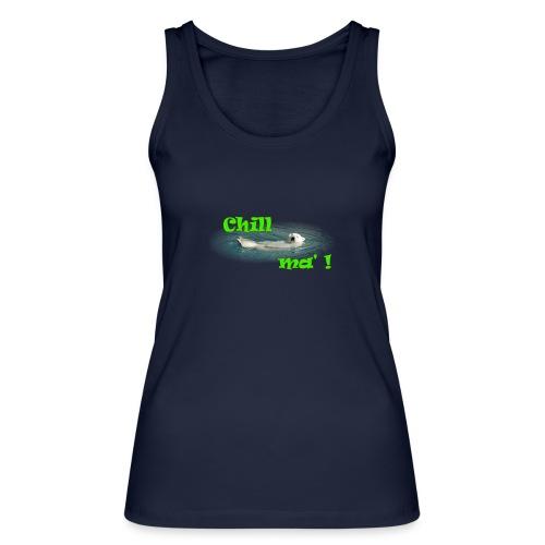 Chill ma'! - Bär - Frauen Bio Tank Top von Stanley & Stella