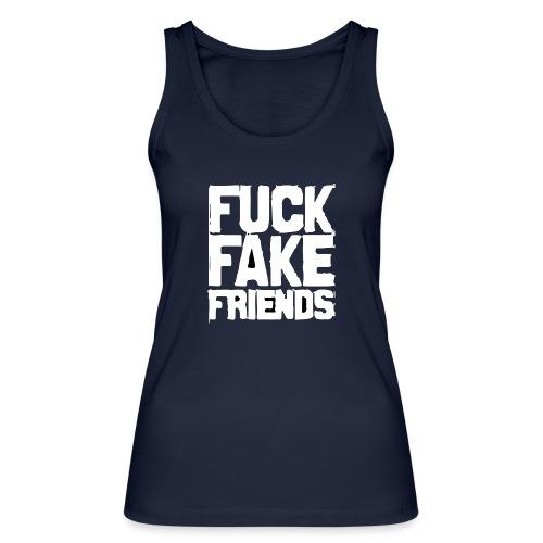 FUCK FAKE FRIENDS - Ekologiczny top damski Stanley & Stella