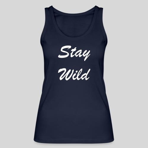 Stay Wild - Økologisk Stanley & Stella tanktop til damer