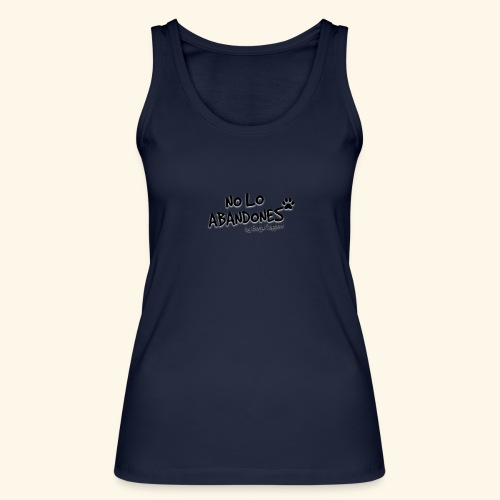 noloabandones negro - Camiseta de tirantes ecológica mujer de Stanley & Stella
