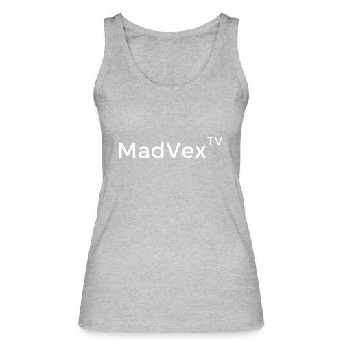MadVexTV Schriftzug - Frauen Bio Tank Top von Stanley & Stella