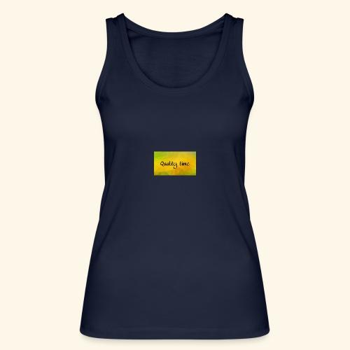 Quality time gute Zeit Familie T-Shirt Shirt - Frauen Bio Tank Top von Stanley & Stella