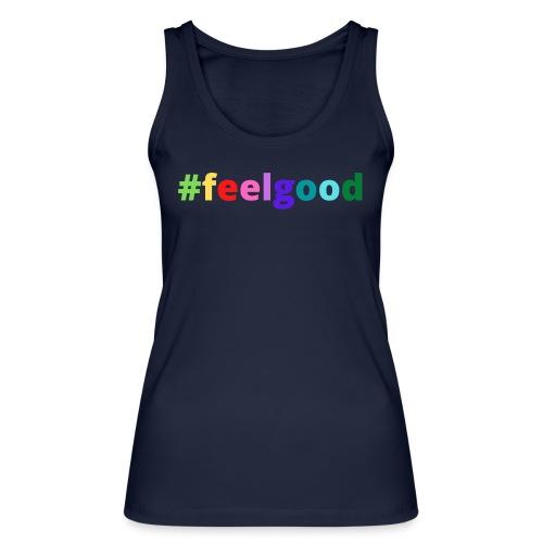 #feelgood - Frauen Bio Tank Top von Stanley & Stella