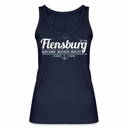 Flensburg - meine Heimat, mein Hafen, mein Kiez - Frauen Bio Tank Top von Stanley & Stella