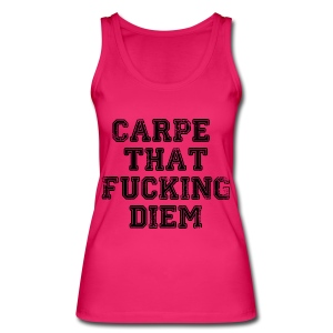 Carpe Dieam - Frauen Bio Tank Top von Stanley & Stella