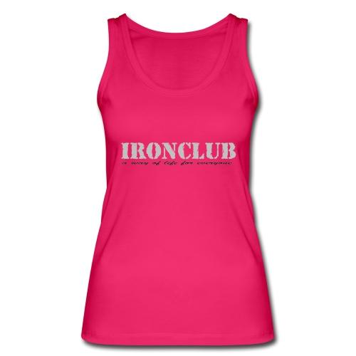 IRONCLUB - a way of life for everyone - Økologisk singlet for kvinner fra Stanley & Stella