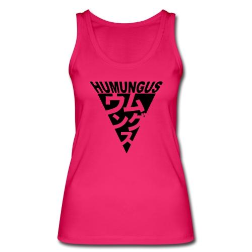 humungus - Frauen Bio Tank Top von Stanley & Stella
