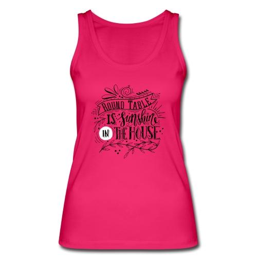 rt_is_sunshine_in_the_house - Frauen Bio Tank Top von Stanley & Stella