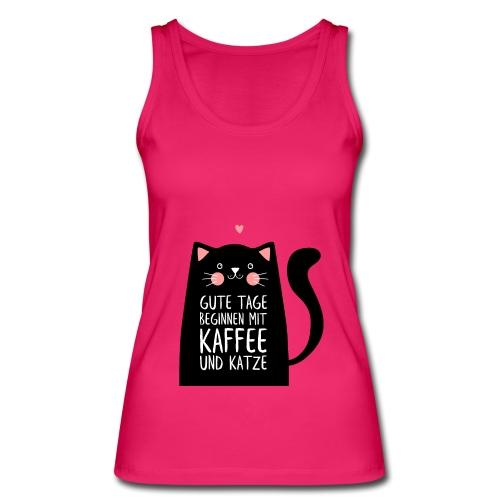 Gute Tage starten mit Kaffee und Katze - Frauen Bio Tank Top von Stanley & Stella
