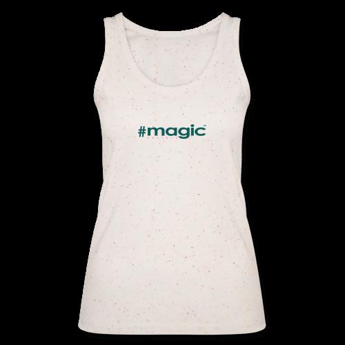 # magic - Frauen Bio Tank Top von Stanley & Stella