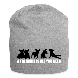 A Frenchie is all you need - freie Farbwahl - Jersey-Beanie