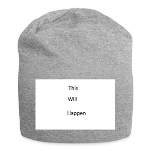 This Will Happen - Jersey Beanie