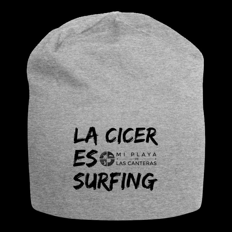 La Cicer es surfing - Gorro holgado de tela de jersey