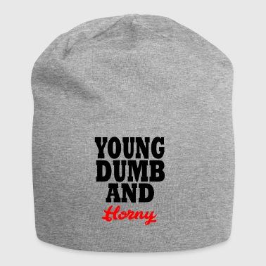 young dumb and horny - Bonnet en jersey