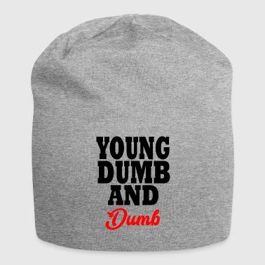 young dumb and dumb - Bonnet en jersey