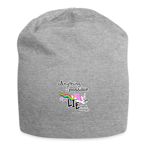 Anything Is Possible if you lie hard enough - Jersey Beanie