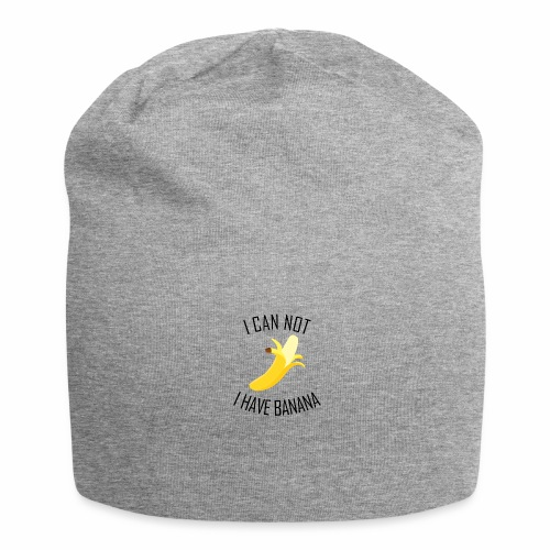 J'peux pas j'ai Banane - Version anglaise - Bonnet en jersey