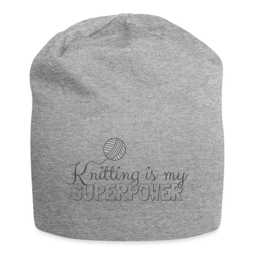Knitting Is My Superpower - Jersey Beanie