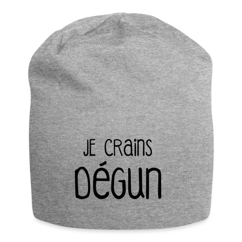 Humour Citation Marseille JE CRAINS DEGUN  - Bonnet en jersey