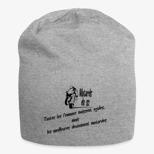 toutes les femmes naissent égales mais... - Bonnet en jersey