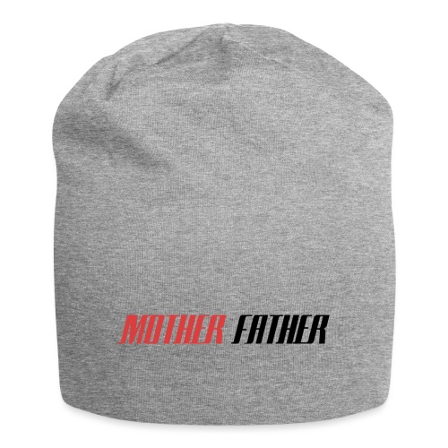 Mother Father - Jersey Beanie