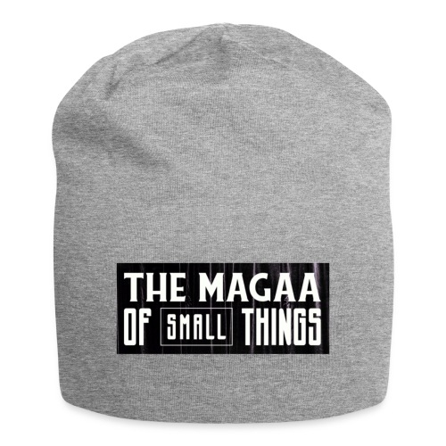 The magaa of small things - Jersey Beanie