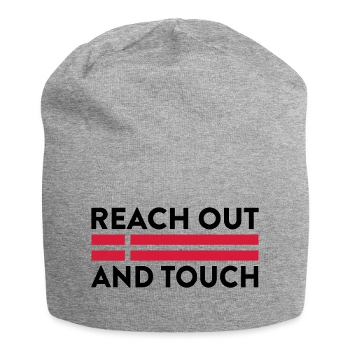 Reach Out And Touch - Jersey-Beanie