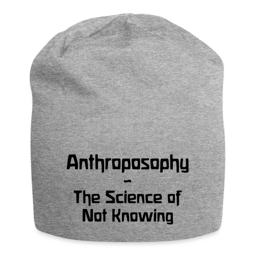 Anthroposophy The Science of Not Knowing - Jersey-Beanie