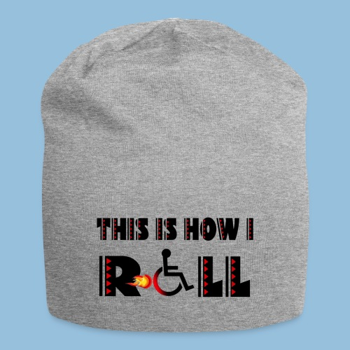 This is how i roll 004 - Jersey-Beanie