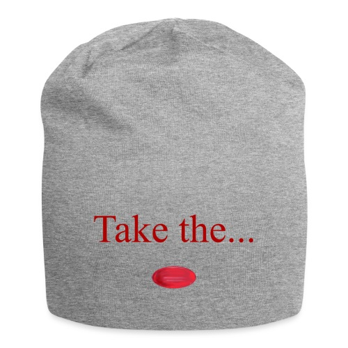 Take The Red Pill - Jersey Beanie